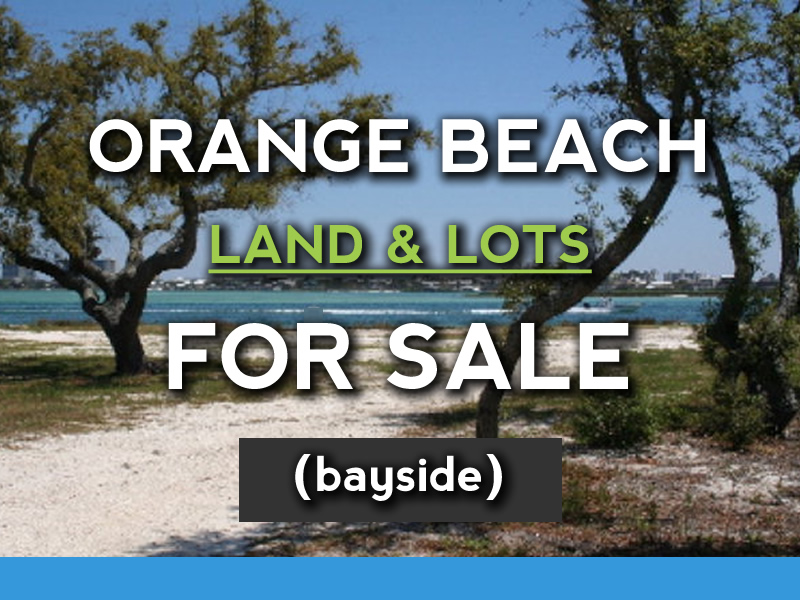 Orange Beach Bayside Land and Lots for Sale