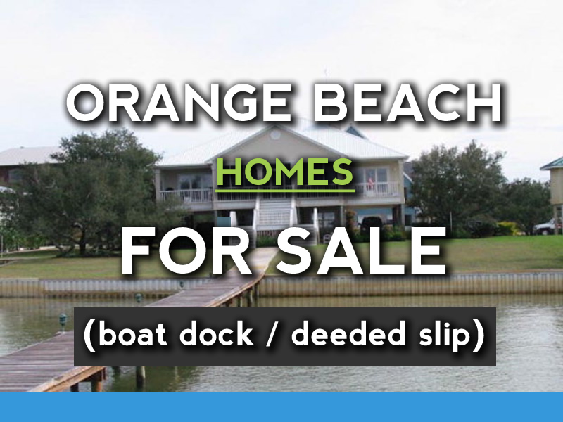 Orange Beach Homes for Sale with Boat Dock