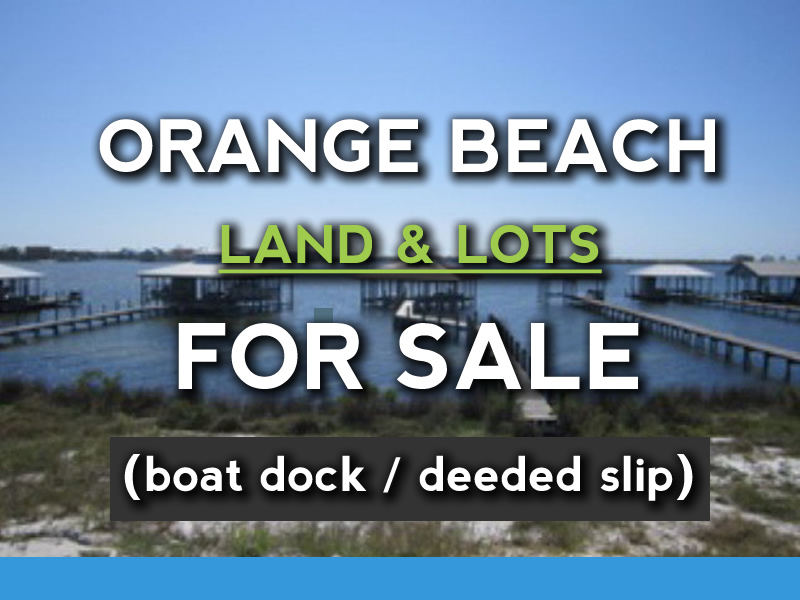 Orange Beach Land for Sale with boat dock
